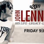 """ABC's """"20/20"""" Kicks Off 43rd Season with Two-Hour Special """"John Lennon: His Life, Legacy, Last Days"""""""