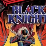 """Marvel Comics Shares Sneak Peek at First Issue of """"King In Black: Black Knight"""""""