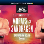 Preview - UFC Fight Night: Moraes vs. Sandhagen on ESPN+