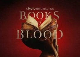 """Review - Hulu's """"Books of Blood"""" Builds Spooky Tension but Falls a Bit Flat"""