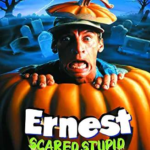 """Touchstone and Beyond: A History of Disney's """"Ernest Scared Stupid"""""""
