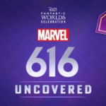 "D23's ""Marvel's 616 Uncovered"" Panel Shares a Look at the Upcoming Disney+ Series"