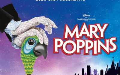 "New Live Recording from ""Mary Poppins"" Stage Musical Released from West End Revival Cast"