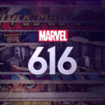 "Review - ""Marvel's 616"" on Disney+ is a Fun, Emotional Series Covering a Wide Variety of Topics"