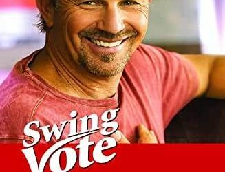 """Touchstone and Beyond: A History of Disney's """"Swing Vote"""""""