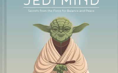 "Book Review - ""Star Wars: The Jedi Mind - Secrets from the Force for Balance and Peace"""