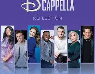 """DCappella Releases Rendition of """"Reflection"""" from Disney's """"Mulan"""""""