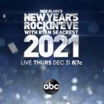 "ABC Announces Performers for ""Dick Clark's New Year's Rockin' Eve"" to Ring in 2021"