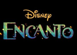 """Walt Disney Animation Studios Announces """"Encanto,"""" Their 60th Animated Feature Coming in 2021"""