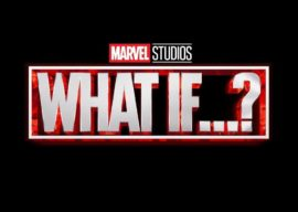 """Marvel Give First Look at """"What If...?"""" and Sets Summer 2021 Debut on Disney+"""