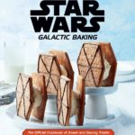 """Explore Exotic Cuisines with Insight Editions' Upcoming Cook Book """"Star Wars: Galactic Baking"""""""