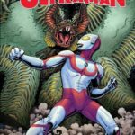 """""""The Trials of Ultraman"""" Brings the Pop Culture Icon Back to Marvel Comics This March"""