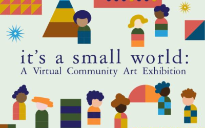 "Walt Disney Family Museum Launches ""it's a small world: A Virtual Community Art Exhibition"""
