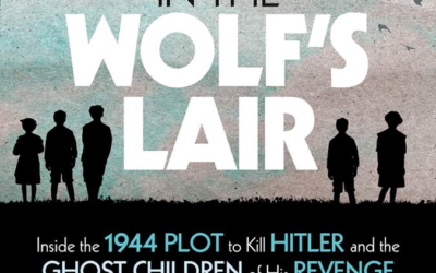 "Book Review: ""Ensnared in the Wolf's Lair"" from National Geographic Tells the Story of the Punished Kids of Nazi Defectors"