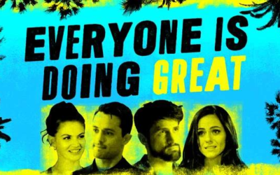 """Hulu's New Comedy Series """"Everyone is Doing Great"""" Explores the Realities of Hollywood and Fleeting Fame"""