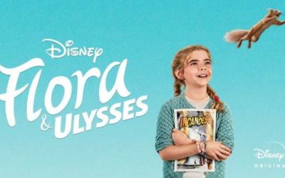 "Movie Review: ""Flora & Ulysses"" Makes You Believe a Squirrel Can Be a Superhero"