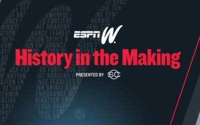 """ESPN Celebrates Women's History Month with """"History in the Making"""" Special and Extensive Programming Lineup"""