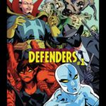 """Comic Review - """"Defenders #1"""" Assembles One of the Most Bizarre Marvel Teams Ever"""
