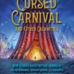 """Book Review: """"The Cursed Carnival and Other Calamities"""""""