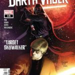 """Comic Review - The Dark Lord of the Sith Pursues His Wayward Son in """"Star Wars: Darth Vader"""" (2020) #16"""